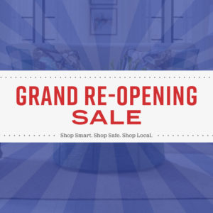 Grand Reopening Sale May 2020